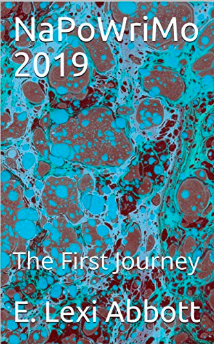 NaPoWriMo 2019 The First Journey